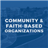 Community & Faith-Based Organizations