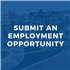 Submit an Employment Opportunity