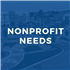 Nonprofit Needs