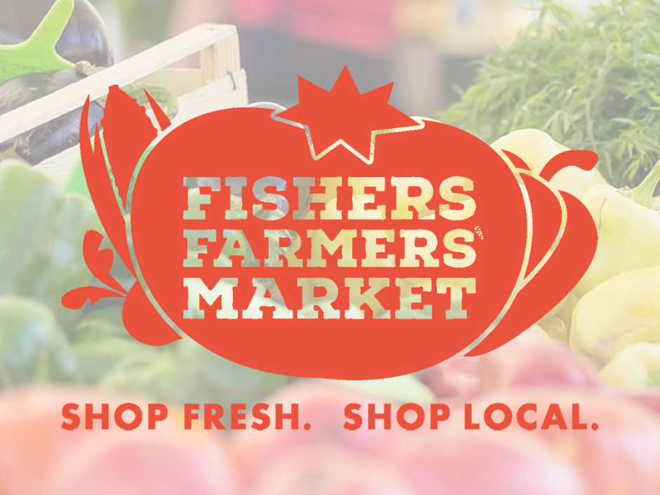 fishers farmers market shop fresh, shop local