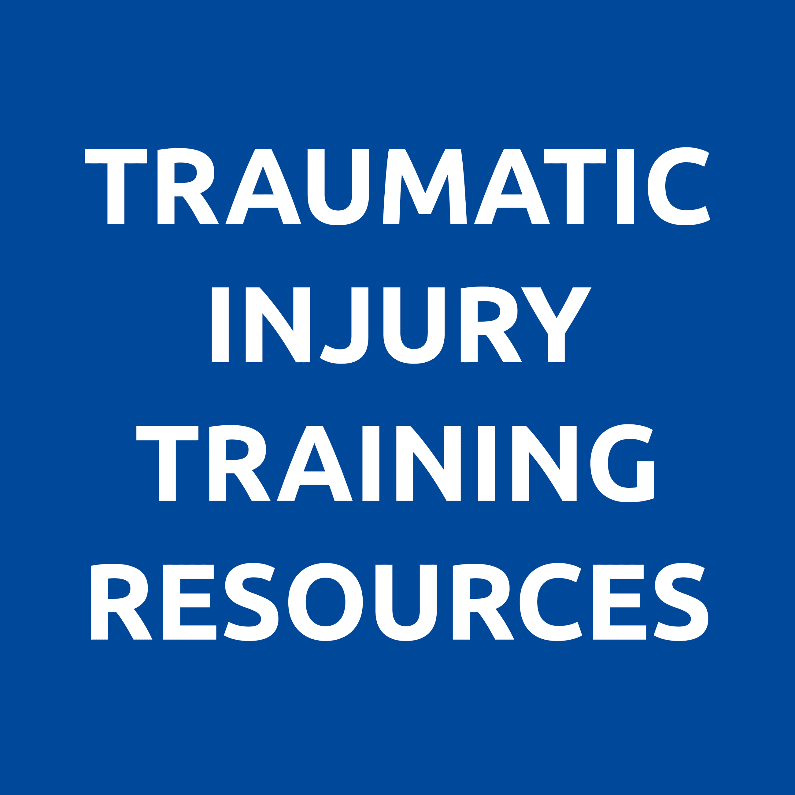 traumatic injury training resources