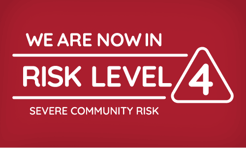 we are now in risk level 4 severe community risk